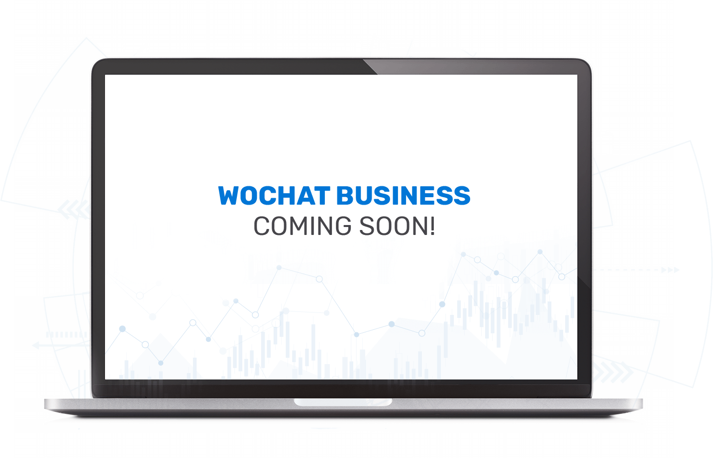 WOCHAT BUSINESS - COMING SOON
